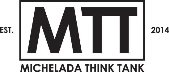 Michelada Think Tank